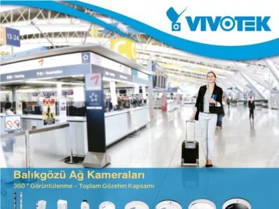 Vivotek Fisheye Kameralar ile Daha Geniş Açı !..