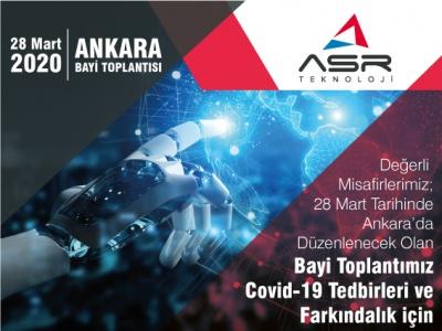 28 Mart Ankara Bayi Toplantısı Covid-19 Önlemleri ve Farkındalık !..