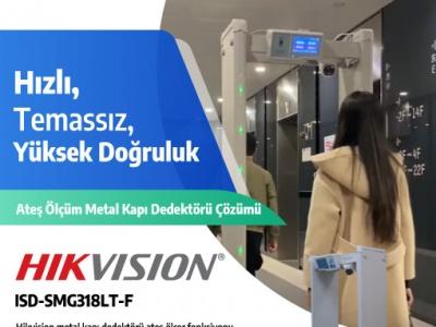 Hikvision Ateş Ölçüm Metal Kapı Dedektörü Çözümü !..