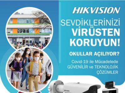 Okullar Açılıyor ! Hikvision ile Güvenilir ve Teknolojik Çözümler !..