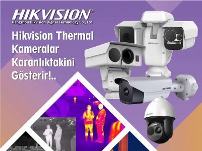 Hikvision Thermal Kameralar ile Daha Fazla Keşfedin !