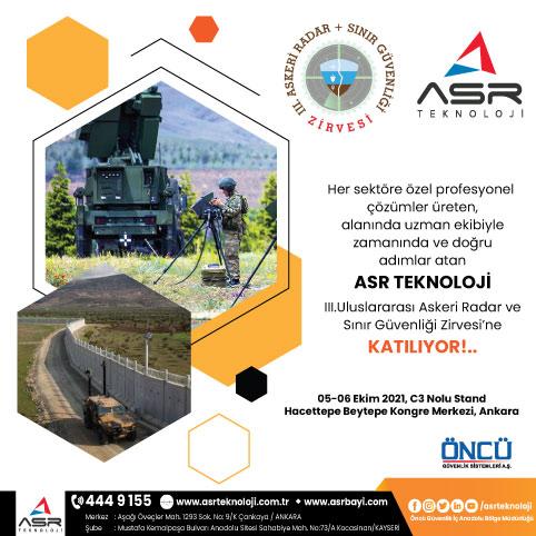 ASR Teknoloji Uluslararası Askeri Radar ve Sınır Güvenliği Zirvesi'ne KATILIYOR!..